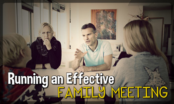 Running A Family Meeting